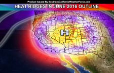Southern California Heatwave Details and June 2016 Forecast
