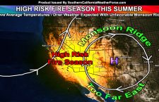 Extremely Dangerous Fire Season Expected Across Southern California Due To Poor Monsoon Ridge Placement