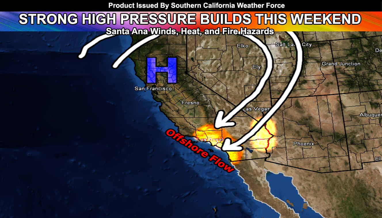 Climbing Temperatures Along With The Return Of The Santa Ana