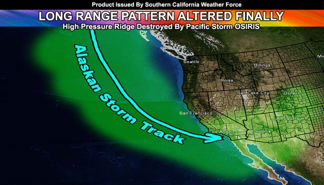 Pattern Change:  Pacific Storm Osiris Removes Pacific Ridge To Bring Wetter Conditions To Southern California In Near Future