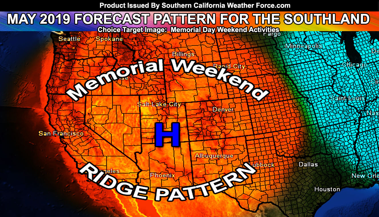 May 2019 Weather Forecast Pattern For Southern California