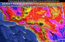 WARNING:  Deadly Heatwave To Impact Southern California; 115F in Inland Metro Areas Likely Through Weekend
