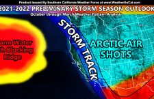 2021-2022 Southern California Preliminary Storm Season Forecast Outline; A La Nada Year With Various Dangerous Events To Come